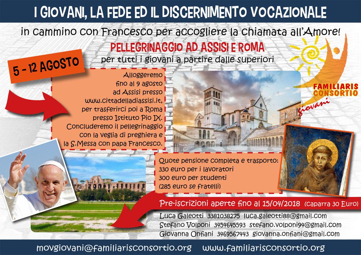 Vacanza per gruppi campo estivo 2018 del Movgiovani in Pellegrinaggio ad Assisi e Roma
